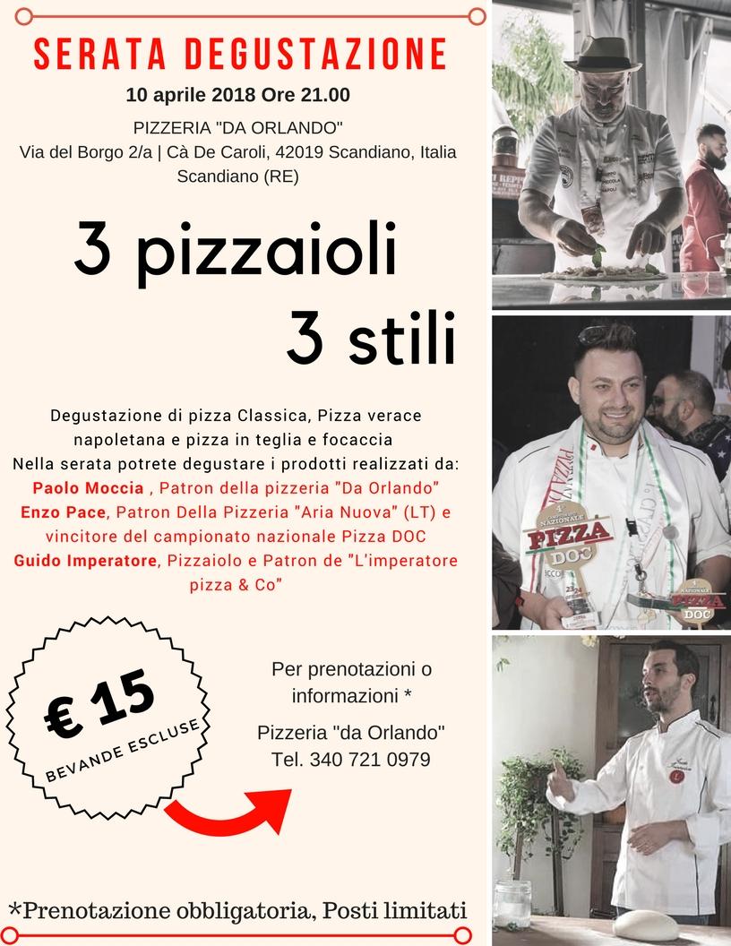 Serata degustazione – 3 pizzaioli , 3 stili
